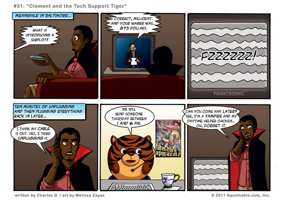#31: Clement and the Tech Support Tiger